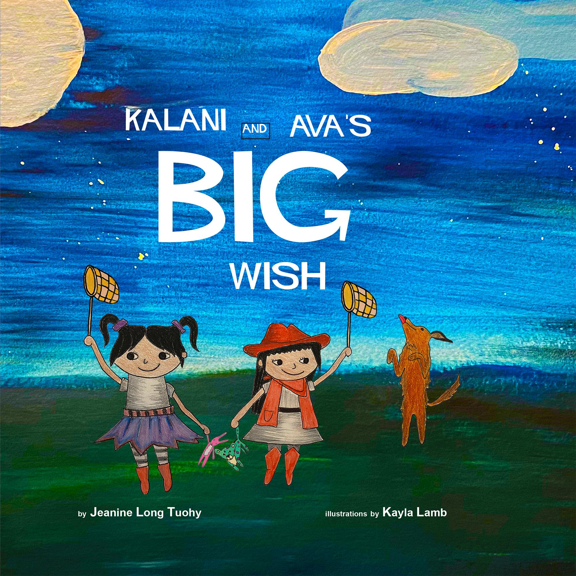 KALANI AND AVA'S BIG WISH