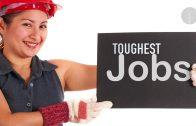 Toughest Jobs